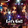 「Let's Go!!」Type C