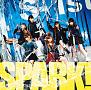 『SPARK!』CD + DVD