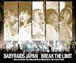 『ベイビーレイズJAPANワンマンライブ2018-Break The Limit-』