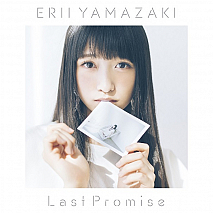山崎エリイ  3rdシングル「Last Promise」
