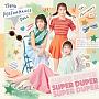 『SUPER DUPER』初回生産限定盤B