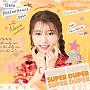 『SUPER DUPER』高嶋菜七盤