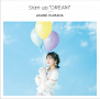熊田茜音「Start up *DREAM*」