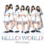Shibu3 project『HELLO!WORLD!』