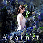 石原夏織『Against.』通常盤