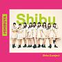 Shibu3 projectファーストアルバム『#SHIBUYA』Shibu盤